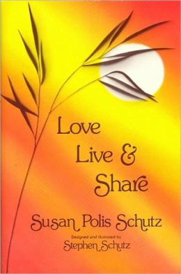 Love, Live, and Share