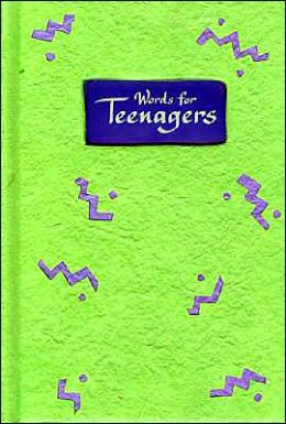Words for Teenagers: A Blue Mountain Arts Collection of Wishes, Love, and Wisdom for an Amazing Teenager