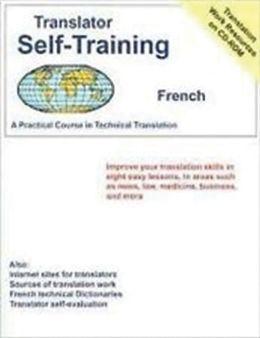 Translator Self-Training Spanish: Practical Course in Technical Translation