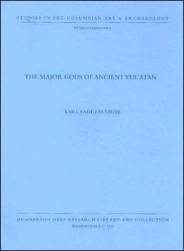The Major Gods of Ancient Yucatan