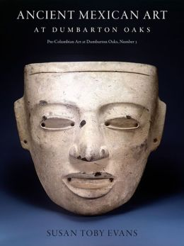 Ancient Mexican Art at Dumbarton Oaks