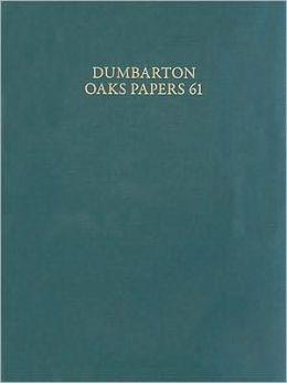 Dumbarton Oaks Papers, 61