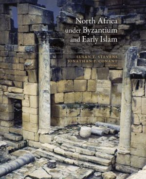 North Africa under Byzantium and Early Islam