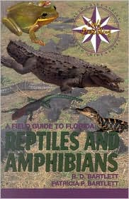 Field Guide To Florida Reptiles & Amphibians