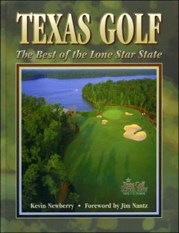 Texas Golf: The Best of the Lone Star State