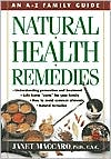 Natural Health Remedies: An A-Z Family Guide