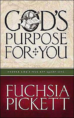 God's Purpose for You: Answer Life's Five Key Questions