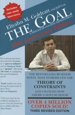 The Goal: A Process of Ongoing Improvement: 25th Anniversary Edition
