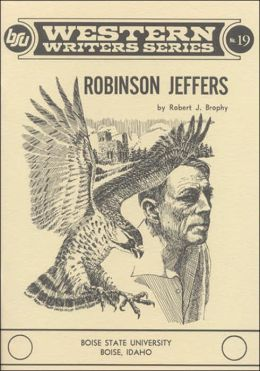 Robinson Jeffers (Western Writers Series)