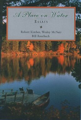A Place on Water: Essays