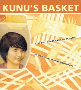 Kunu's Basket: A Story of Indian Island