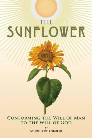 The Sunflower: Conforming the Will of Man to the Will of God