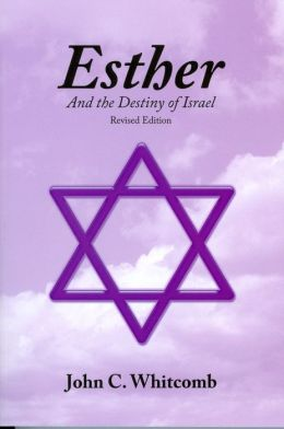 Esther: And the Destiny of Israel