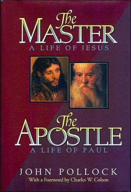 The Master, A life of Jesus / The Apostle, A Life of Paul