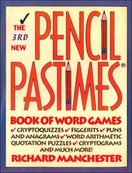The 3rd New Pencil Pastimes Book of Word Games