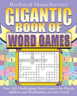 Gigantic Book of Word Games