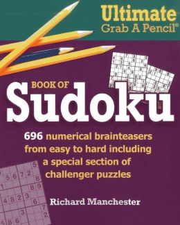 Ultimate Grab A Pencil Book of Sudoku