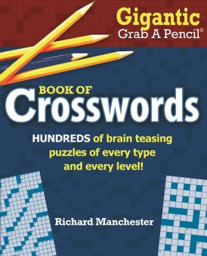 Gigantic Grab A Pencil Book of Crosswords