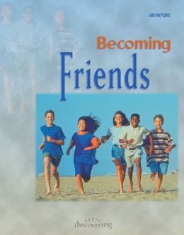Becoming Friends: (Student Booklet)
