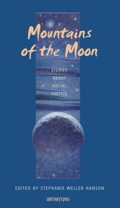 Mountains of the Moon: Stories About Social Justice