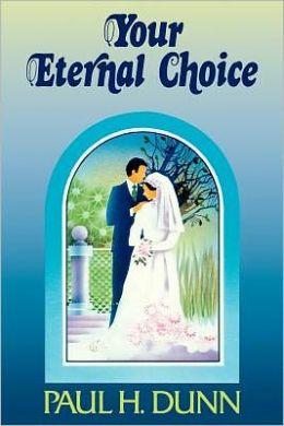 Your Eternal Choice