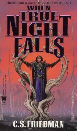 When True Night Falls (Coldfire Series #2)