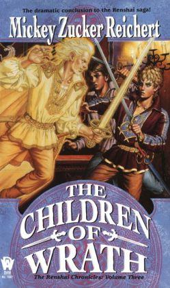 The Children of Wrath (Renshai Chronicles Series #3)