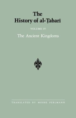 History of Al-Tabari: The Ancient Kingdoms