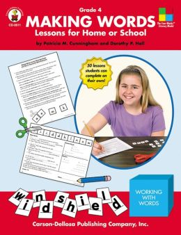 Making Words: Lessons for Home or School Grade 4