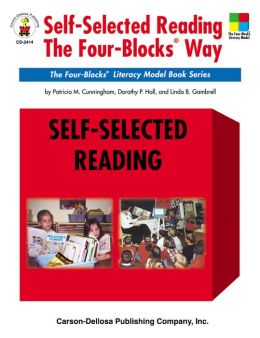 Self-Selected Reading the Four-Blocks Way (Four-Blocks Literacy Model Book Series)
