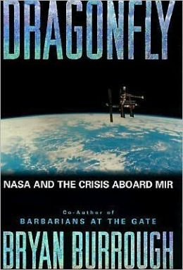 Dragonfly: NASA and the Crisis Aboard Mir