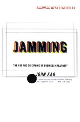 Jamming: The Art and Discipline of Business Creativity