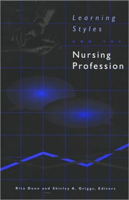Learning Styles and the Nursing Profession