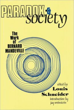 Paradox and Society: The Work of Bernard Mandeville
