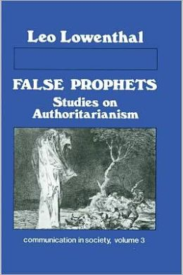 False Prophets, Studies on Authoritarianism