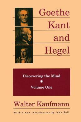 Goethe, Kant& Hegel