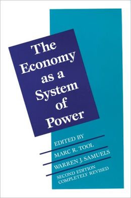 Economy as a System of Power: Corporate Systems (Second Edition)