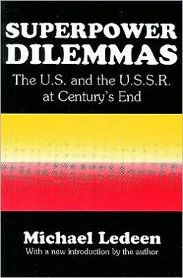 Superpower Dilemmas: The U.S. and the U.S.S.R. at Century's End