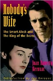 Nobody's Wife: The Smart Aleck and the King of the Beats