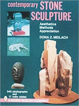 Contemporary Stone Sculpture: Aesthetics, Methods, Appreciation