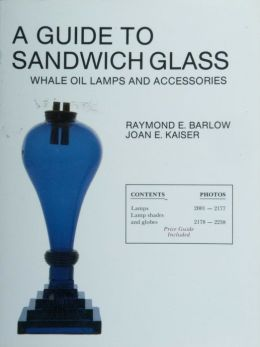 Guide to Sandwich Glass: Whale Oil Lamps and Accessories