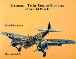 German Twin Engine Bombers of World War II