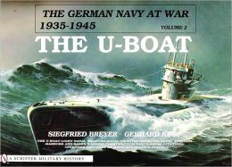 The German Navy at War, 1935-1945: The U-Boat