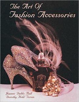 Art of Fashion Accessories: A Twentieth Century Retrospective