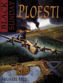 Black Sunday: Ploesti