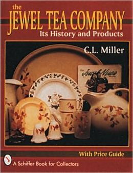 The Jewel Tea Company: Its History and Products