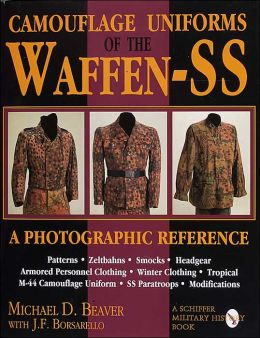 Camouflage Uniforms of the Waffen-SS: A Photographic Reference.
