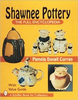 Shawnee Pottery: The Full Encyclopedia