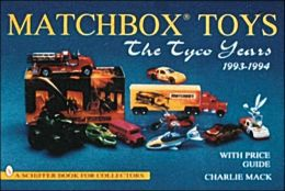 Matchbox Toys: The Tyco Years : 1993-1994