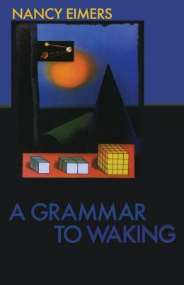 A Grammar to Waking